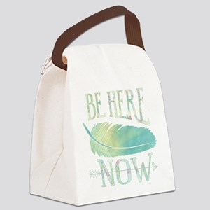 Be Here Now Canvas Lunch Bag