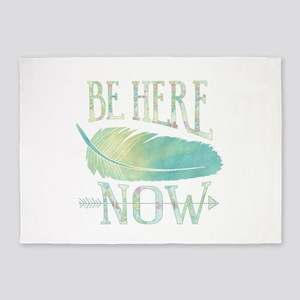 Be Here Now 5'x7'Area Rug