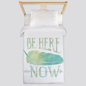 Be Here Now Twin Duvet