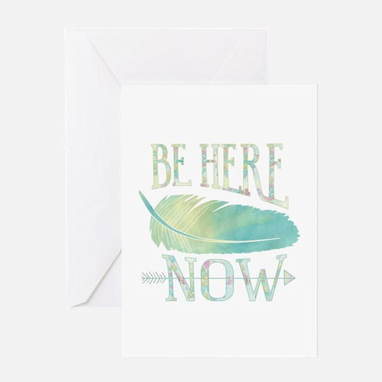 Be Here Now Greeting Cards
