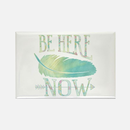 Be Here Now Magnets