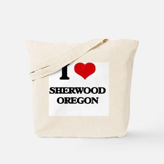 I love Sherwood Oregon Tote Bag