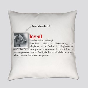 loyal_definition Everyday Pillow