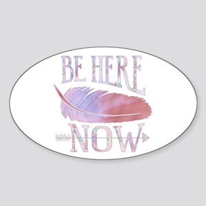 Be Here Now Purple Sticker (Oval)