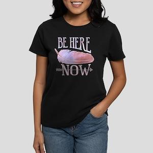 Be Here Now Purple Women's Dark T-Shirt