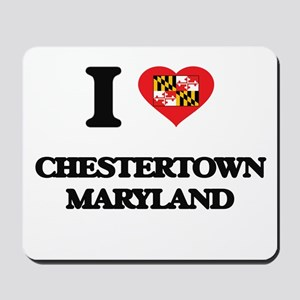 I love Chestertown Maryland Mousepad
