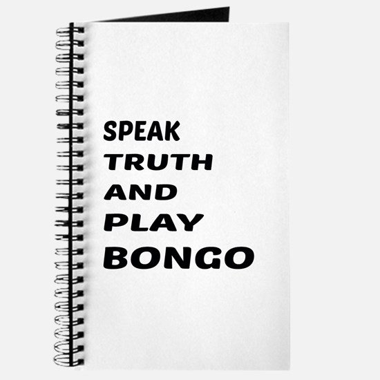 Speak Truth And Play Bongo Journal