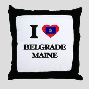 I love Belgrade Maine Throw Pillow