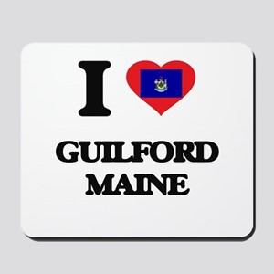 I love Guilford Maine Mousepad