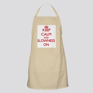 Keep Calm and Slowness ON Apron