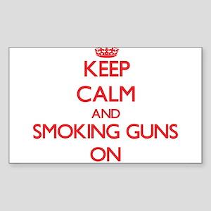 Keep Calm and Smoking Guns ON Sticker