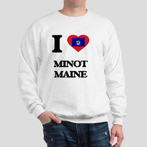 I love Minot Maine Sweatshirt