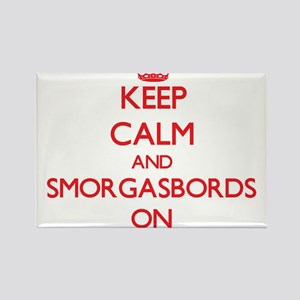 Keep Calm and Smorgasbords ON Magnets