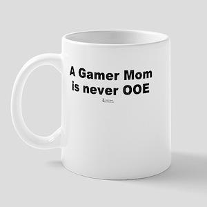 A Gamer Mom is never OOE -  Mug