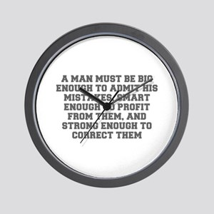 A man must be big enough to admit his mistakes sma