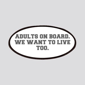 Adults on board We want to live too-Fre gray 600 P