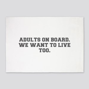 Adults on board We want to live too-Fre gray 600 5