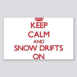 Keep Calm and Snow Drifts ON Sticker