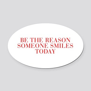 Be the reason someone smiles today-Bau red 500 Ova