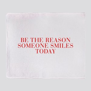 Be the reason someone smiles today-Bau red 500 Thr