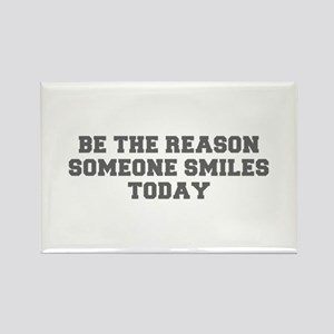 Be the reason someone smiles today-Fre gray 600 Ma