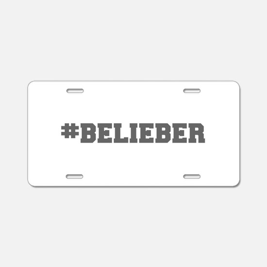 Belieber-Fre gray 600 Aluminum License Plate