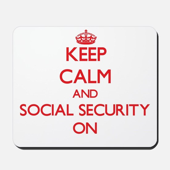 Keep Calm and Social Security ON Mousepad