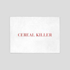 Cereal Killer-Bau red 500 5'x7'Area Rug