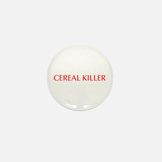 Cereal Killer-Opt red 550 Mini Button