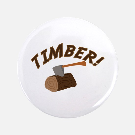 Timber! Button