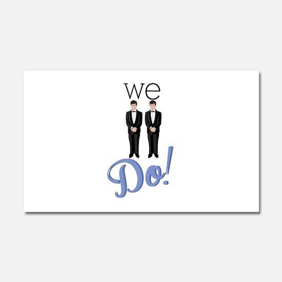 We Do! Car Magnet 20 x 12
