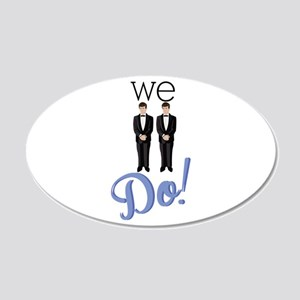 We Do! Wall Decal