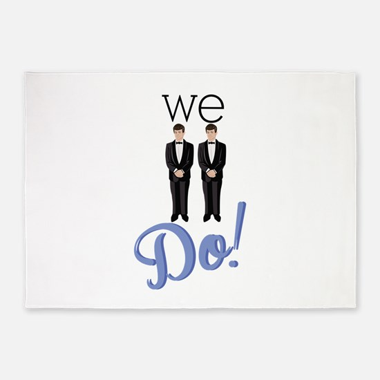 We Do! 5'x7'Area Rug