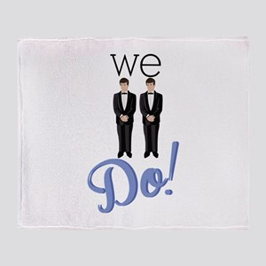 We Do! Throw Blanket