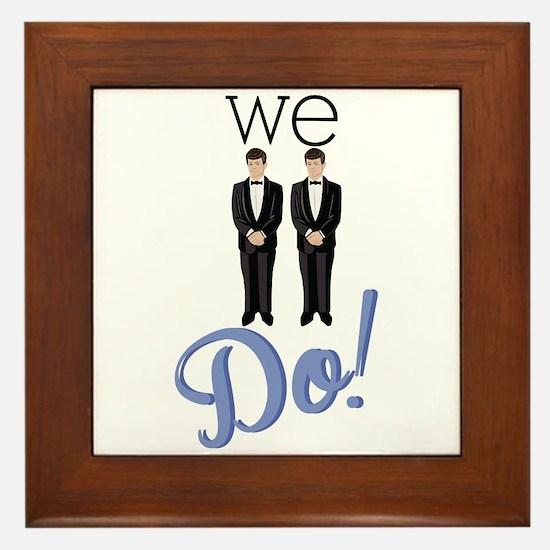 We Do! Framed Tile