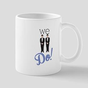 We Do! Mugs