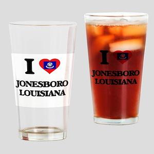 I love Jonesboro Louisiana Drinking Glass