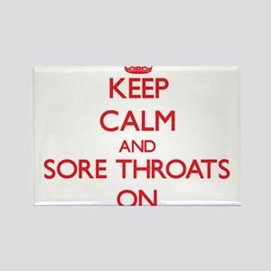 Keep Calm and Sore Throats ON Magnets