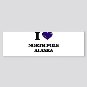 I love North Pole Alaska Bumper Sticker