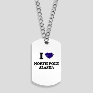 I love North Pole Alaska Dog Tags