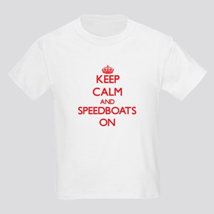Keep Calm and Speedboats ON T-Shirt