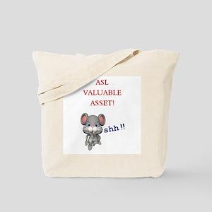 ASL Mouse's Wisdom - ASL is c Tote Bag