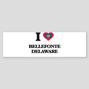 I love Bellefonte Delaware Bumper Sticker