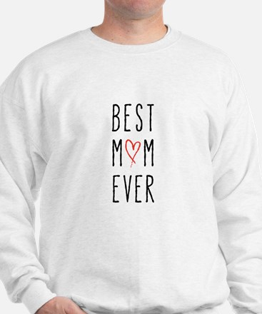 Best mom ever Sweatshirt