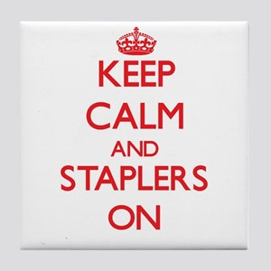 Keep Calm and Staplers ON Tile Coaster
