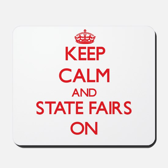 Keep Calm and State Fairs ON Mousepad