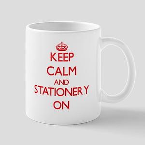 Keep Calm and Stationery ON Mugs