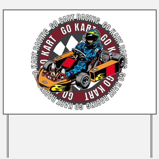 Go Kart Racing Yard Sign