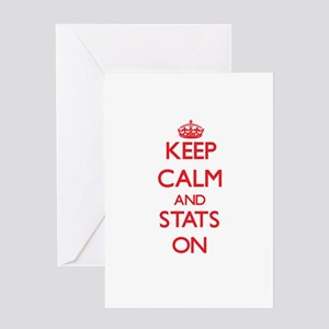 Keep Calm and Stats ON Greeting Cards