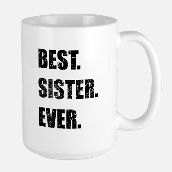 Best. Sister. Ever. Mugs